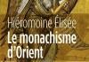 le monachisme d'orient