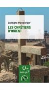 les chrétiens d'Orient B Heyberger